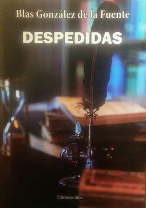 """""""Despedidas"""", de Blas González de la Fuente"""