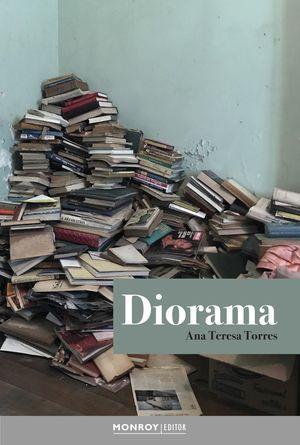 """""""Diorama"""", de Ana Teresa Torres"""
