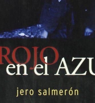 """""""El rojo en el azul"""", de Jero Salmerón"""