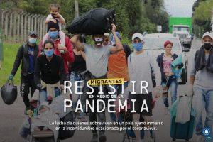 """""""Migrantes: resistir en medio de la pandemia"""", del diario El Tiempo"""