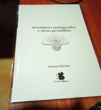 """""""Nenúfares malogrados y otras pesadillas"""", de Miriam Mireles"""