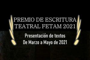 Premio de Escritura Teatral Fetam 2021