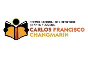 Premio Nacional de Literatura Infantil y Juvenil Carlos Francisco Changmarín 2021