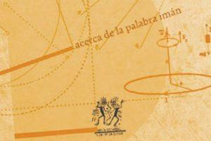 """""""Acerca de la palabra imán"""", de Alfredo Herrera Flores"""