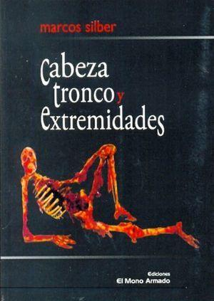 """Cabeza, tronco y extremidades"", de Marcos Silber"