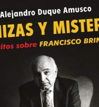 """""""Cenizas y misterio: escritos sobre Francisco Brines"""", de Alejandro Duque Amusco"""