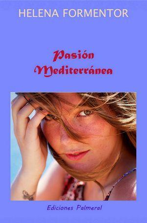 """""""Pasión mediterránea"""", de Helena Formentor"""