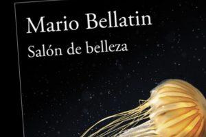"""""""Salón de belleza"""", de Mario Bellatin"""