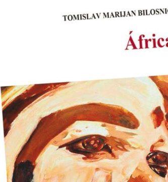 """""""África"""", de Tomislav Marijan Bilosnič"""
