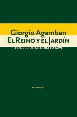 """""""El Reino y el Jardín"""", de Giorgio Agamben"""