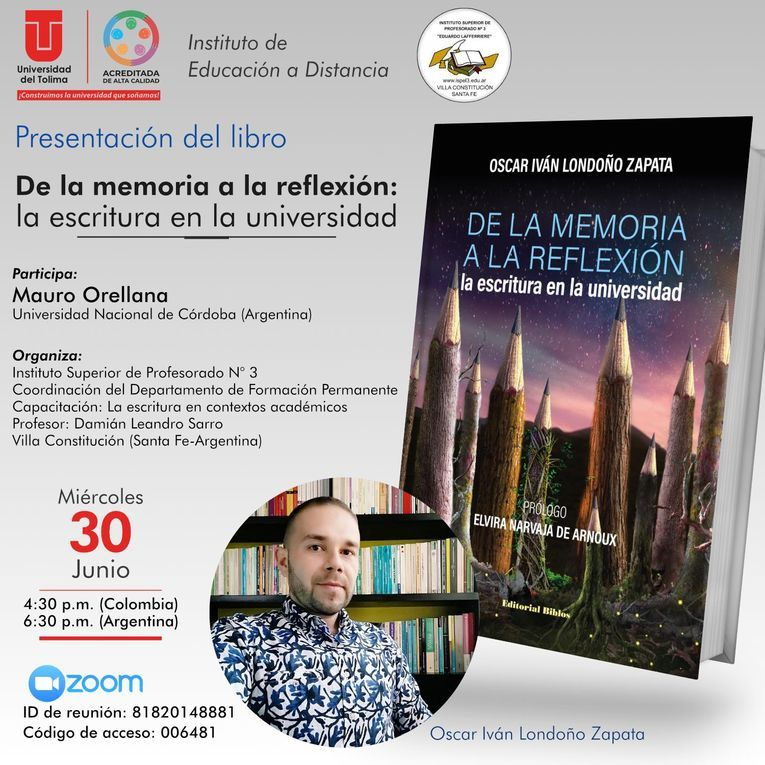 """Presentación del libro """"De la memoria a la reflexión: la escritura en la universidad"""", de Oscar Iván Londoño Zapata"""