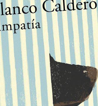 """Simpatía"", de Rodrigo Blanco Calderón"