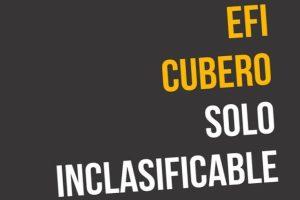 """""""Solo inclasificable"""", de Efi Cubero"""