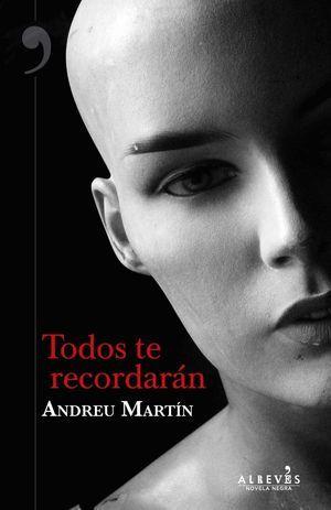 """""""Todos te recordarán"""", de Andreu Martín"""