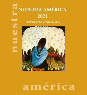 Concurso de Monografías Nuestra América 2021
