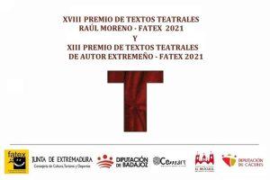"""XVIII Premio de Textos Teatrales """"Raúl Moreno Fatex 2021"""""""