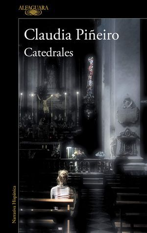 """""""Catedrales"""", de Claudia Piñeiro"""