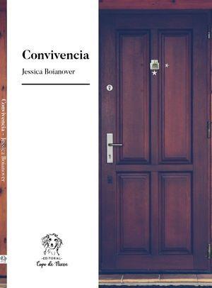 """""""Convivencia"""", de Jessica Boianover"""