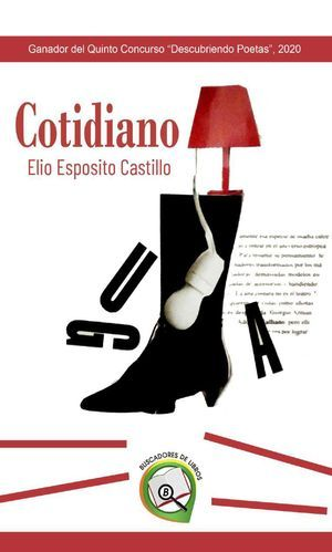 """""""Cotidiano"""", de Elio Esposito Castillo"""