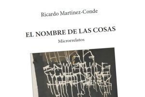 """""""El nombre de las cosas"""", de Ricardo Martínez-Conde"""