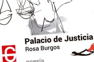 """""""Palacio de Justicia"""", de Rosa Burgos"""