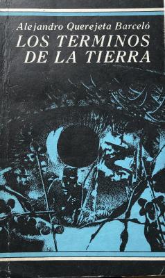 """Los términos de la tierra"", de Alejandro Querejeta Barceló"