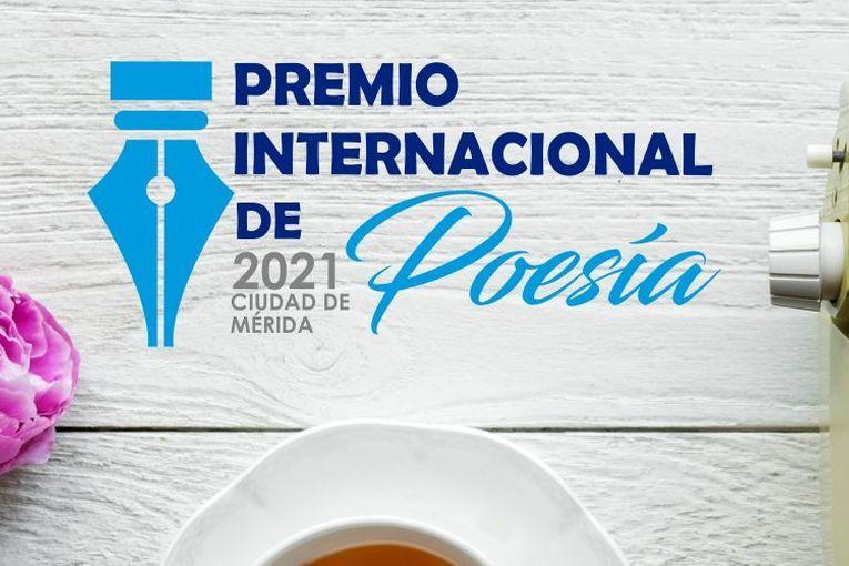 """Premio Internacional de Poesía """"Ciudad de Mérida"""" 2021"""