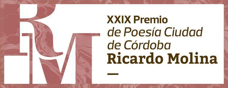 """XXIX Premio de Poesía Ciudad de Córdoba """"Ricardo Molina"""""""