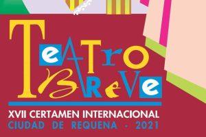 XVII Certamen Internacional de Teatro Breve Ciudad de Requena 2021