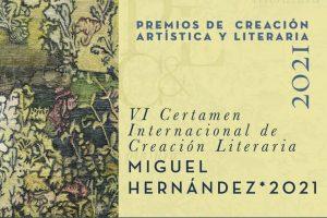 VI Certamen Internacional de Creación Literaria Miguel Hernández 2021