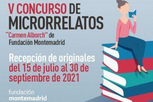 "V Concurso de Microrrelatos ""Carmen Alborch"" de Fundación Montemadrid 2021"