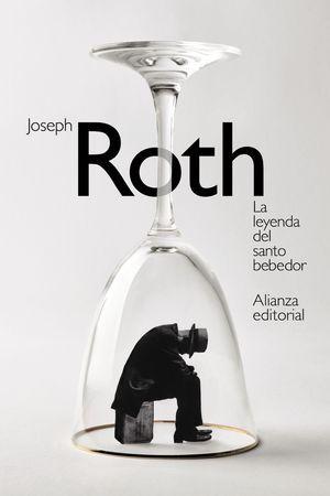 """La leyenda del santo bebedor"", de Joseph Roth"