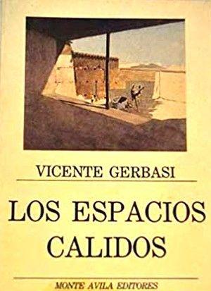 """""""Los espacios cálidos"""", de Vicente Gerbasi"""