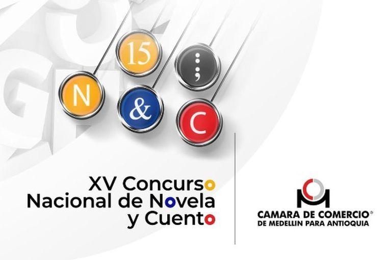 XV Concurso Nacional de Novela y Cuento Cámara de Comercio de Medellín para Antioquia
