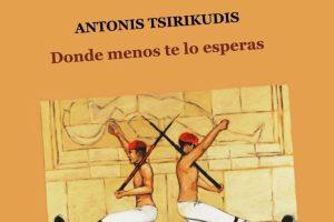"""""""Donde menos te lo esperas"""", de Antonis Tsirikudis"""