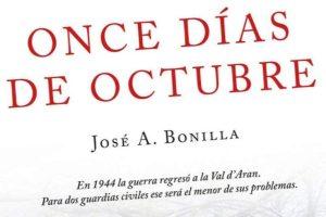 """""""Once días de octubre"""", de José A. Bonilla"""