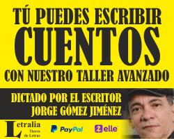 Taller de Cuento de Letralia con Jorge Gómez Jiménez