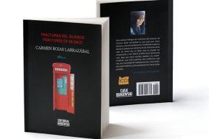 """Fracturas del silencio"", de Carmen Rojas Larrazábal"