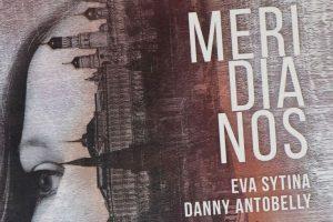 """""""Meridianos"""", de Eva Sytina y Danny Antobelly"""