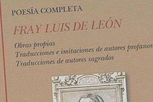 Poesía completa de fray Luis de León